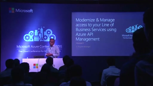 Day 2 : App Track Meeting Room2 - Modernise & Manage Access to Your line of Business Services Using Azure API Management