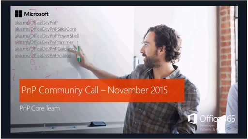Office 365 Developer Patterns and Practices - November 2015 Community Call