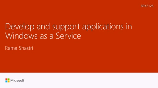 Develop and support apps in Windows as a Service