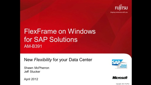 Full Data Center Flexibility for SAP ERP with Fujitsu's Windows and System Center 2012 Based FlexFrame Appliance