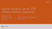 Explore Windows Server 2016 Software Defined Datacenter