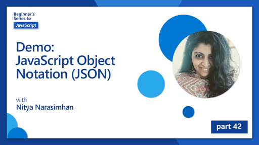 Demo: JavaScript Object Notation (JSON) [42 of 51]