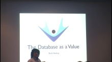 Rich Hickey - The Database as a Value
