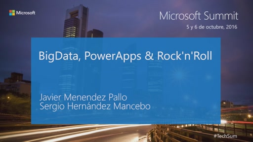 T9 - Productivity: BigData, PowerApps & Rock'nRoll