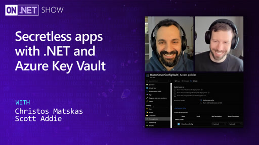 Secretless apps with .NET and Azure Key Vault