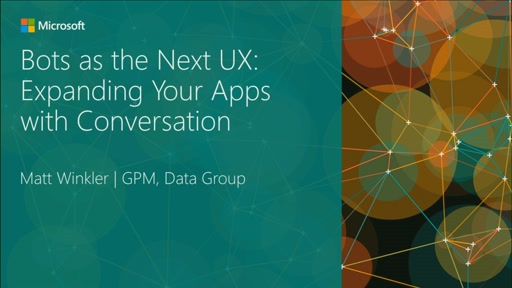 Bots as the Next UX: Expanding Your Apps with Conversation