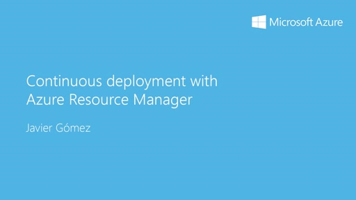 2 - Advanced: 11 - Despliegue contínuo con Azure Resource Manager