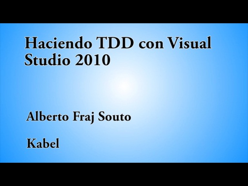 12 HORAS VISUAL STUDIO HACIENDO TDD CON VISUAL STUDIO