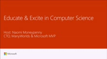 Meetup:  Educate and excite through computer science
