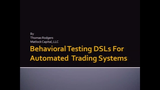 Behavioral Testing DSLs for Automated Trading Systems