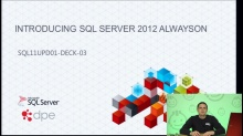 Presentation: Introducing SQL Server 2012 AlwaysOn Readable Secondary Replicas