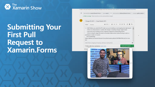 Submitting Your First Pull Request to Xamarin.Forms | The Xamarin Show