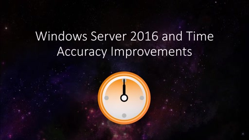 Time Improvements in Windows Server 2016