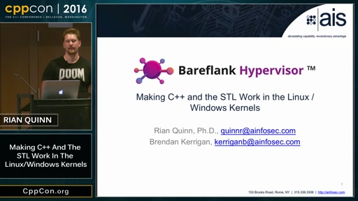 "CppCon 2016: Rian Quinn ""Making C++ and the STL Work in the Linux / Windows Kernels"""