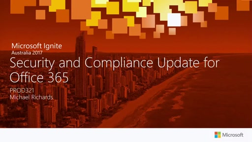 Security and Compliance Update for Office 365
