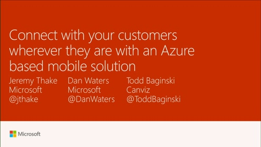 Connect with your customers wherever they are with a Microsoft Azure-based mobile solution