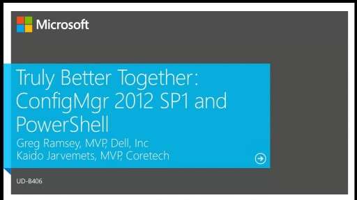 Truly Better Together: Configuration Manager 2012 SP1 and PowerShell