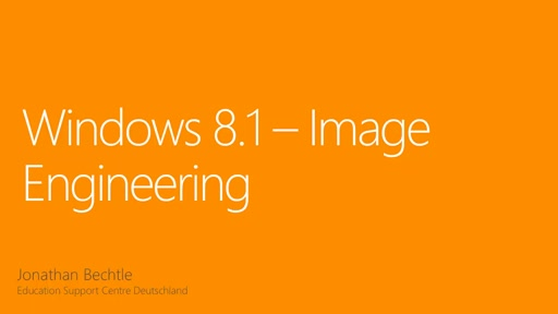 Windows 8.1 Image Engineering