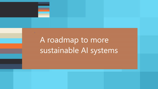 A roadmap to more sustainable AI systems
