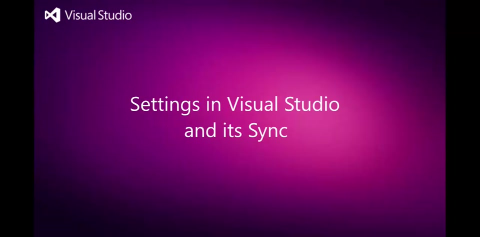 Getting Started With VS2015 | Settings in VS and Sync