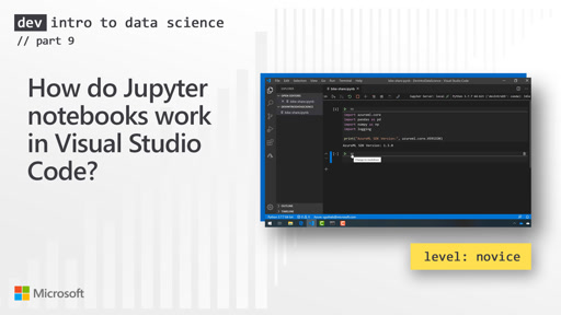 How do Jupyter notebooks work in Visual Studio Code? (9 of 28)