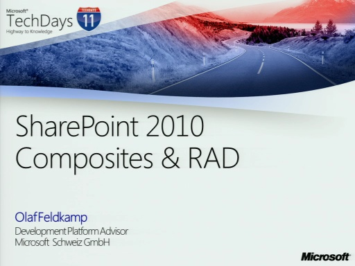 TechDays 11 Basel - SharePoint 2010 Composites & Rapid Application Development