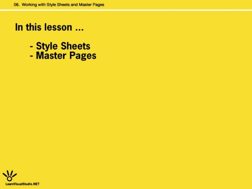 [Lesson 6:] Working with Stylesheets and Master Pages