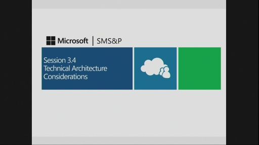 Session 3.4 – Technical Architecture Considerations for Hosting Service Providers