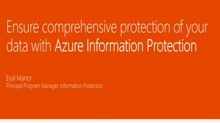Ensure comprehensive protection of your data with Azure Information Protection_x000D_