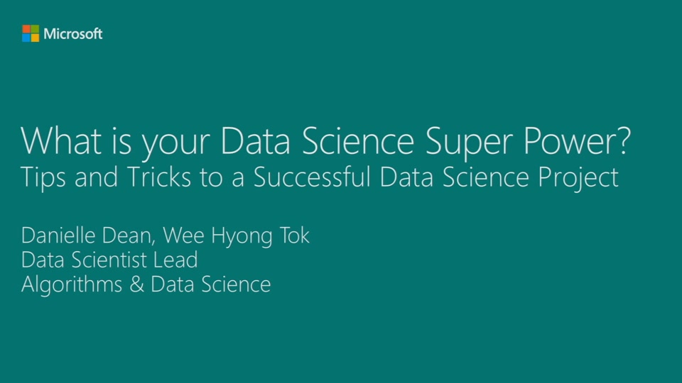What Is Your Data Science Super Power? Tips and Tricks to Successful Data Science