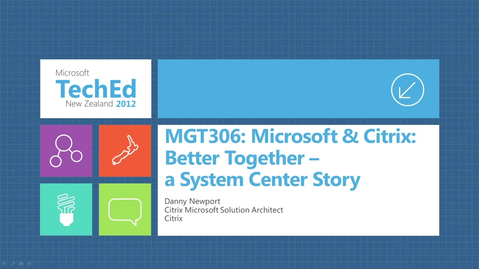 Microsoft & Citrix: Better Together - a System Center Story