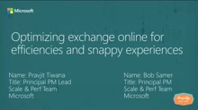 Optimizing Exchange Online for efficiencies and snappy experiences
