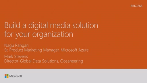 Build a digital media solution for your organization
