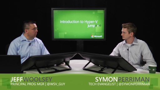 Introduction to Hyper-V Jump Start: (05) Hyper-V Management