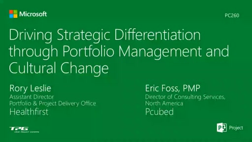 Driving Strategic Differentiation through Portfolio Management and Culture Change
