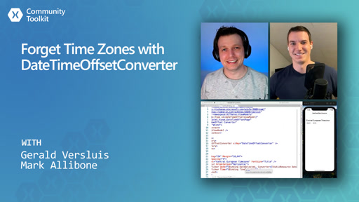 Forget Time Zones with DateTimeOffsetConverter (Xamarin Community Toolkit)