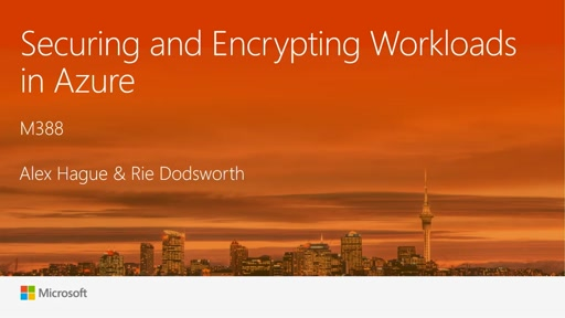 Securing and encrypting workloads in Azure