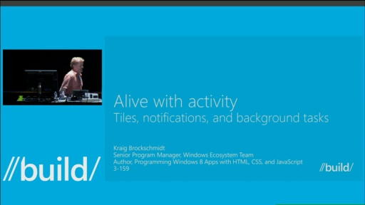 Alive with Activity: Tiles, Notifications, and Background Tasks
