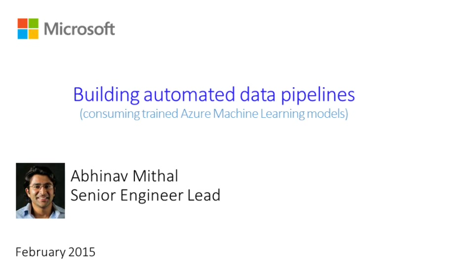 Building Automated Data Pipelines for Consuming Trained Azure Machine Learning Models