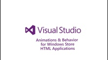 Bring Your Windows Store HTML Apps to Life with Animations and Behaviors