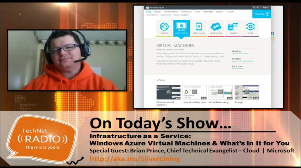 TechNet Radio: (Part 1) Infrastructure as a Service – Windows Azure Virtual Machines & What's in it for You
