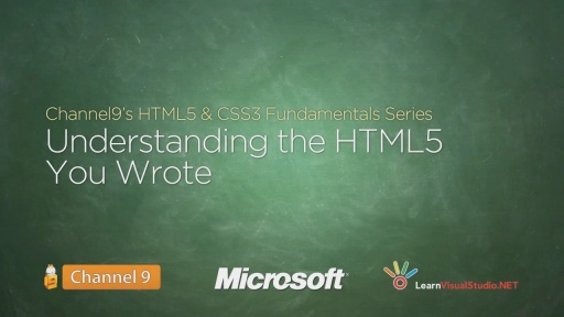 Understanding the HTML5 You Wrote - 04