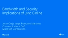 Bandwidth and Security implications of Deploying Lync Online