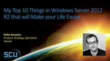 My Top 10 thing in Windows Server 2012 R2 that will Make your Life Easier