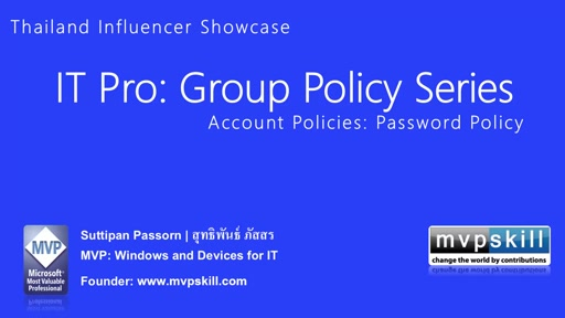 06 Suttipan Passorn -Group Policy Series: Understand Group Policy: Account Policies