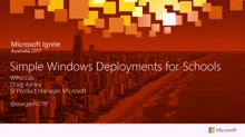 Simple Windows Deployments for Schools