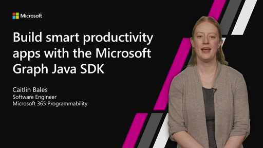 Build smart productivity apps with the Microsoft Graph Java SDK