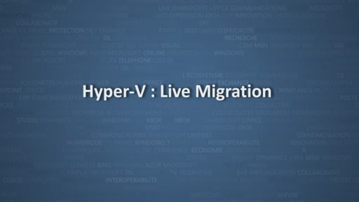 Virtualisation avec Windows Server 2012 - Live Migration