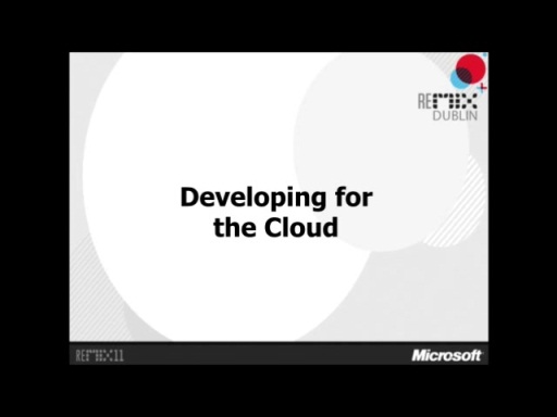 Developing for the Cloud