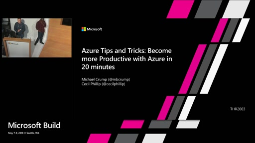 Azure Tips and Tricks: Become more productive with azure in 20 minutes